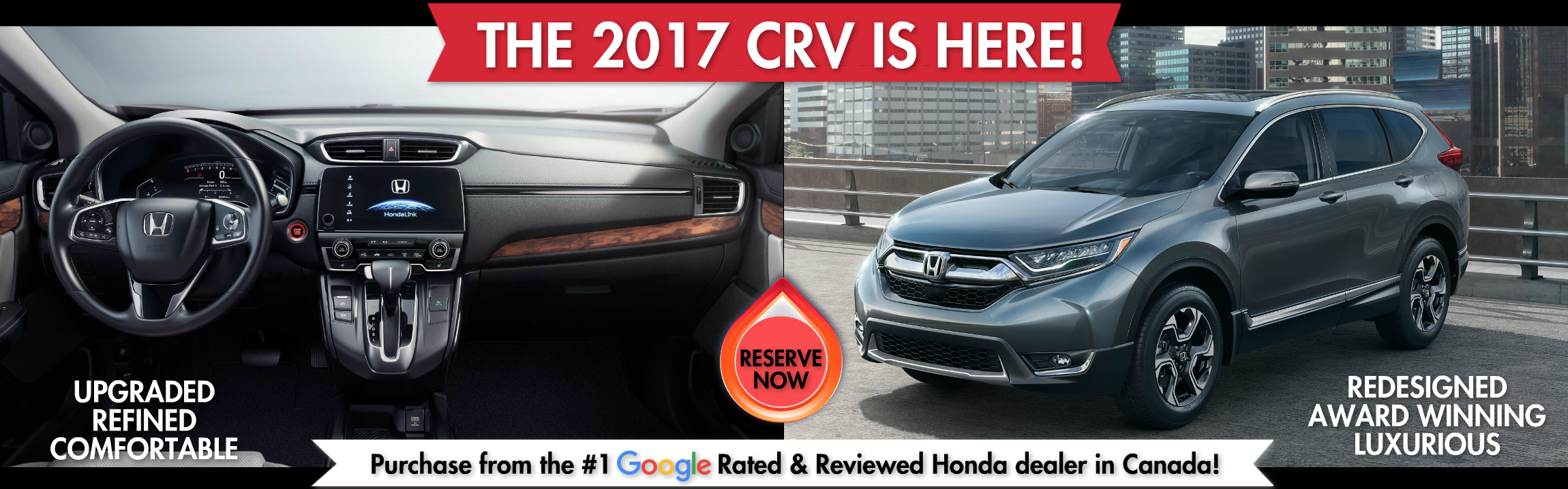 Order your 2017 Honda CRV from Okotoks Honda in South Calgary - Google's Highest Rated & Reviewed Honda dealership in Canada
