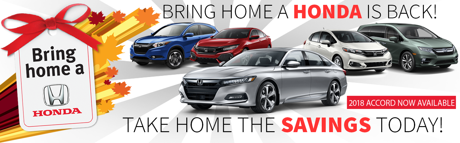 Bring Home a Honda from Okotoks Honda, South Calgary